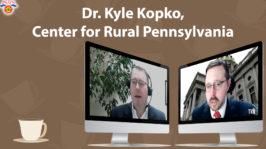 TVN's Coffee & the Capitol | Dr. Kyle Kopko, Center for Rural Pennsylvania (5:51)